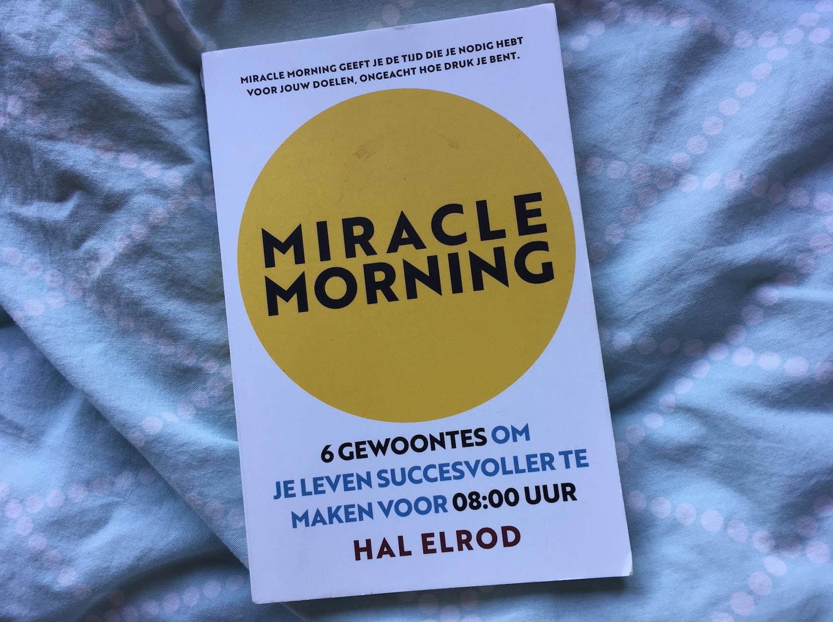 miracle morning nederlands ochtendritueel